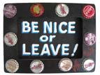 Be Nice or Leave Art by Bob Shaffer